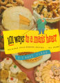 101 ways to a man's heart : delicious prize-winning recipes... all using E-Z Bake Flour