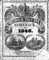 The farmers and mechanics almanack, for the year of our Lord 1846